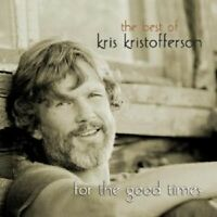 "KRIS KRISTOFFERSON ""FOR THE GOOD TIMES-THE BEST"" 2 CD"