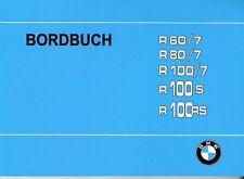 BMW Bordbuch / Betriebsanleitung Handbuch R 100 /7 ; 80 ; 60 RS S, /7-Serie, neu