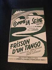 Partition Comme la Seine Louis Lunazzi Frisson d'un Tango