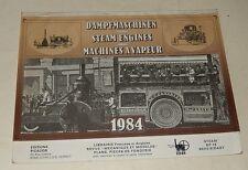 CALENDRIER 1984 : MACHINES à VAPEUR - Steam Engines - Dampfmaschinen 1906 à 1942