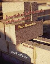 Essentials of Soil Mechanics and Foundations : Basic Geotechnics 7th Int'l Editi