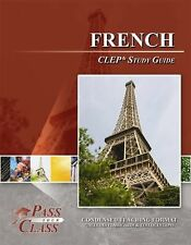 French CLEP Test Study Guide - PassYourClass BRAND NEW!