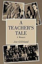 A Teacher's Tale: A Memoir (Paperback or Softback)
