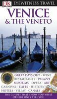 Venice and the Veneto (DK Eyewitness Travel Guide) By Susie Boulton