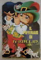 IL PIFFERAIO DI HAMELIN - C'ERA UNA VOLTA - CENISIO EDITRICE - 1985