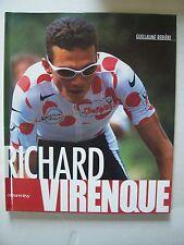 """(Cyclisme) """"Richard Virenque"""" / Guillaume Rebière / éd.Calmann-Lévy - 1997 (TBE)"""