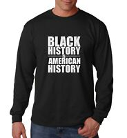 Long Sleeve Black History is American History T Shirt Black Lives Matter Pride
