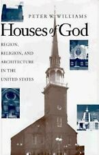 Houses of God: Region, Religion, and Architecture in the United States-ExLibrary