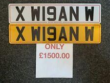 cherished number plate 'X W19AN W' - 'XW 19 ANW - Wigan Warriors Fans!!!
