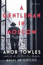 NEW A Gentleman in Moscow: A Novel by Amor Towles