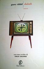 GORE VIDAL Duluth FAZI editore 2007 con uno scritto di ITALO CALVINO