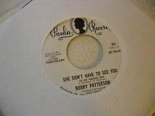 Bobby Patterson How Do You Spell Love/She Don't Have To 45 RPM Paula Records EX