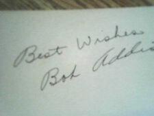 BOB ADDIS, BASEBALL,VINTAGE SIGNED INDEX CARD,3X5 ,BLACK INK !