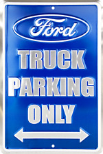 Ford Truck Parking Only 8 x 12 Automotive Car Garage Man Cave Sign