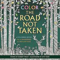 Color the Road Not Taken by Robert Frost (Paperback, 2017)
