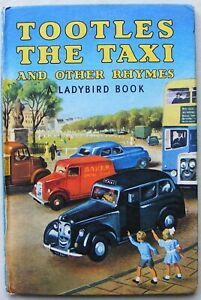 Vintage Ladybird Book – Tootles the Taxi and other Rhymes – 413 – Good/Very Good