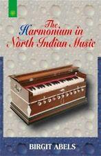 The Harmonium in North Indian Music New Paperback Book Birgit Abels
