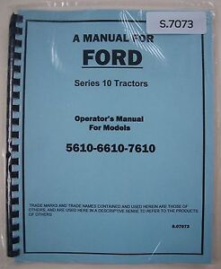 Operator/Owner's Instruction Manual Book for Ford 5610 6610 7610 Tractor NEW Rep