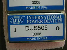 DUS505 QTY 1 0008 DC IPD INTERNATIONAL POWER DEVICES DC/DC CONVERTER NEW RARE