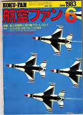 Koku-Fan Magazine June 1983 Japanese Aircraft Photos Blue Angels USS Enterprise
