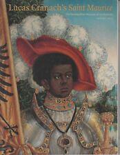 Lucas Cranach's Saint Maurice - Metropolitan Museum of Art Bulletin Spring 2015