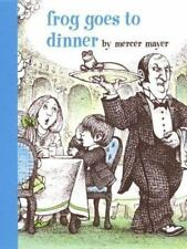 A Boy, a Dog, and a Frog: Frog Goes to Dinner by Mercer Mayer (2003, Hardcover)