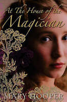 At the House of the Magician by Mary Hooper (Paperback) New Book