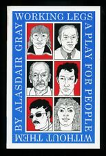 Alasdair Gray - Working Legs; 1st/1st