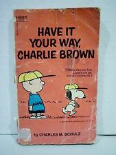 Have It Your Way, Charlie Brown Paperback Book by Charles M Schulz