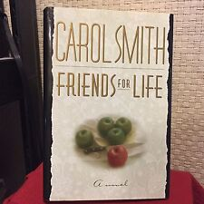 Friends for Life by Carol Smith HC DJ 1st/1st Free Shipping