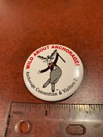 Vintage Wild About Anchorage Dancing Moose Pin Button FREE SHIPPING