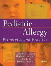 Pediatric Allergy: Principles and Practice, 1e (Leung, Pediatric Allergy)