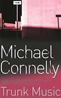 Trunk Music,Michael Connelly- 0752809032
