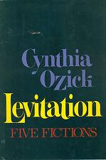 OZICK Cynthia, Levitation. Five fictions. Alfred A. Knopf, 1982 Seconda edizion