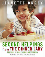 Second Helpings from The Dinner Lady, Hugh Fearnley-Whittingstall Hardback Book