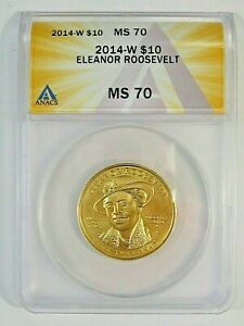 BU Perfect GEM 2014-W First Spouse GOLD $10 Eleanor Roosevelt ANACS MS70