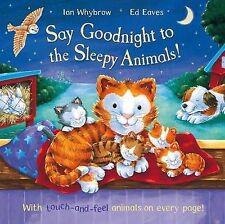 Say goodnight to the sleepy animaux! par ian whybrow (paperback, 2008)