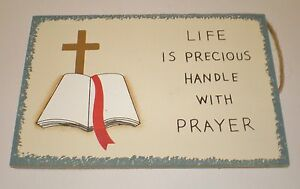 Country Wood Sign Life Is Precious Handle With Prayer