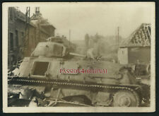 PHOTO WW2 1940 TANK BLINDÉ CHAR PANZER S35 SOMUA RUINES DESTRUCTIONS PUB BYRRH
