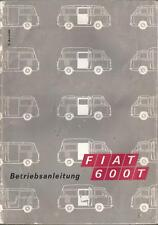 FIAT 600 T 600T Betriebsanleitung 1969 Bedienungsanleitung Handbuch  Bordbuch BA