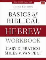 Basics of Biblical Hebrew Workbook Third Edition 9780310533559 | Brand New