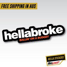 HELLABROKE BALLIN' JDM CAR STICKER DECAL Drift Turbo Euro Fast Vinyl #0739