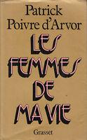 Livre les femmes de ma vie  Patrick Poivre d'Arvor book