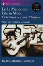 Lydia Mendoza's Life in Music: La Historia de Lydia Mendoza: Norteno Tejano Lega