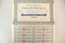 """ANCIENNE  ACTION  """" SCT ALSACE - PRODUITS CHIMIQUE  """"  1928 ...."""