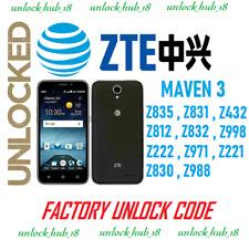 AT&T Unlock Code ZTE Maven 3 Z835 Z812 Z831 Z832 Z830 Z740 Z988 Z222 BLADE Z971