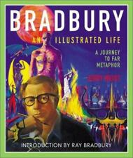Bradbury : An Illustrated Life: A Journey to Far Metaphor by Jerry Weist (2002, Hardcover)