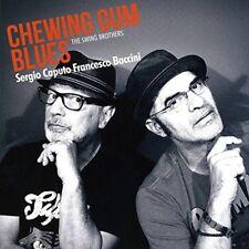 SERGIO CAPUTO & FRANCESCO BACCINI - CHEWING GUM BLUES - CD NUOVO SIGILLATO