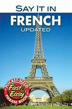 Say It in French: New Edition Dover Language Guides Say It Series
