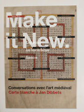 MAKE IT NEW EXPOSITION JAN DIBBETS ART MEDIEVAL CONTEMPORAIN    flyer